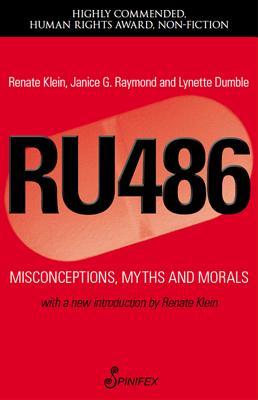 Ru 486 By Raymond, Janice G./ Klein, Renate/ Dumble, Lynette J.