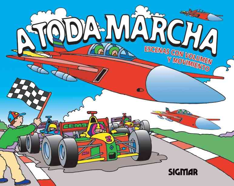 A Toda Marcha / At Full Speed By Gaetan, Maura (ADP)